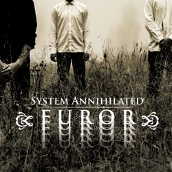 System Annihilated Furor Discouraged Records